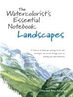 The Watercolorist's Essential Notebook - Landscapes - Gordon MacKenzie