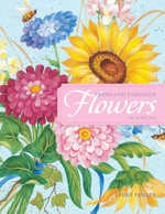 Fresh and Fabulous Flowers in Acrylic : 20 Garden Fresh Floral Designs - Laure Paillex