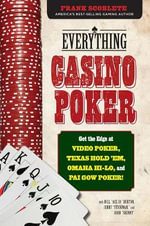 Everything Casino Poker : Get the Edge at Video Poker, Texas Hold'em, Omaha Hi-Lo, and Pai Gow Poker! - Frank Scoblete