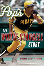 Pops : The Willie Stargell Story - Richard