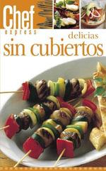 Delicious Sin Cubiertos