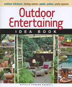 Outdoor Entertaining Idea Book : The Official Southern Ladies' Guide to Being a 