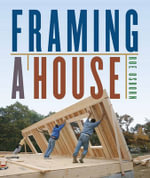 Framing a House - Roe Osborn