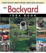 New Backyard Idea Book : Taunton Home Idea Books - Natalie  Ermann Russell