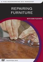 Repairing Furniture - Bob Flexner