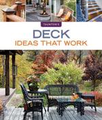 Deck Ideas That Work : Ideas That Work - Peter Jeswald