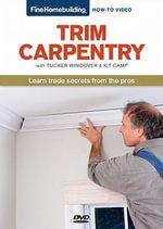 Trim Carpentry : 000429988 - Tucker Windover