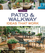 Taunton's Patio and Walkway Ideas That Work : Ideas That Work - Lee Anne White