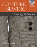 Couture Sewing : Tailoring Techniques - Claire B. Shaeffer