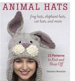 Animal Hats : Frog Hats, Elephant Hats, Cat Hats, and More - Vanessa Mooncie