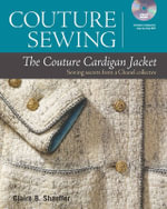 Couture Sewing: The Couture Cardigan Jacket : Secrets from a Chanel Collector - Claire B Shaeffer