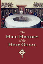 The High History of the Holy Graal, Large-Print Edition - Unknown Author