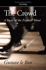 The Crowd - Gustave Le Bon