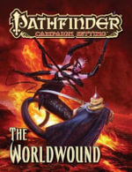 Pathfinder Campaign Setting: The Worldwound : Pathfinder Campaign Setting - Jonathan Keith