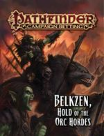 Pathfinder Campaign Setting : Belkzen, Hold of the Orc Hordes - Alex Greenshields