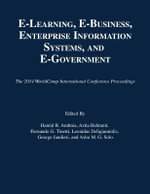 E-Learning, E-Business, Enterprise Information Systems, and E-Government : 2014 Worldcomp International Conference Proceedings