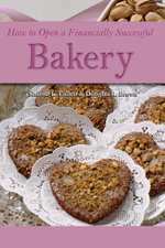 How to Open a Financially Successful Bakery - Sharon L Fullen