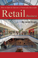 How to Open & Operate a Financially Successful Retail Business - Janet Engle
