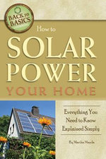 How to Solar Power Your Home : Everything You Need to Know Explained Simply - Martha Maeda