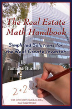 The Real Estate Math Handbook : Simplified Solutions for The Real Estate Investor - Jamaine Burrell