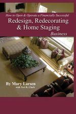 How to Open & Operate a Financially Successful Redesign, Redecorating, and Home Staging Business - Mary Larsen