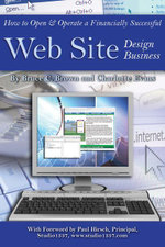 How to Open and Operate a Financially Successful Web Site Design Business - Bruce C Brown