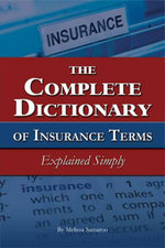 The Complete Dictionary of Insurance Terms Explained Simply - Melissa Samaroo