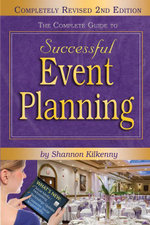The Complete Guide to Successful Event Planning REVISED 2nd Edition - Shannon Kilkenny