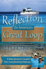 Reflection on America's Great Loop : A Baby Boomer Couple's Year-Long Boating Odyssey - George Hospodar