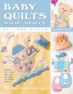 Baby Quilts and More - Kooler Design Studio