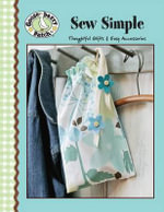 Gooseberry Patch : Sew Simple (Leisure Arts #4471) - Gooseberry Patch