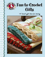Gooseberry Patch : Fun to Crochet Gifts (Leisure Arts #4474) - Gooseberry Patch