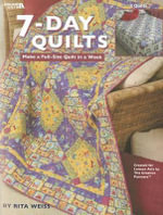 7-Day Quilts - Rita Weiss