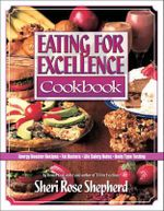 Eating for Excellence - Sheri Rose Shepherd