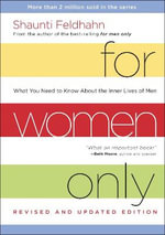 For Women Only : What You Need to Know About the Inner Lives of Men - Shaunti Feldhahn