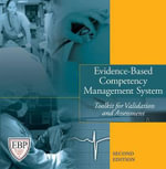 Evidence-Based Competency Management System : Toolkit for Validation and Assessment - HCPro