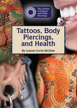 Tattoos, Body Piercing, and Health : Retro Diet and Fitness Tips for Modern Girls - Leanne Currie-McGhee