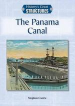 The Panama Canal - Stephen Currie