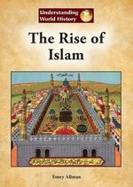 The Rise of Islam - Toney Allman