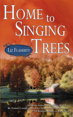 Home to Singing Trees - Liz Flaherty