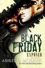 Black Friday : Exposed - JaQuavis Coleman