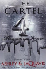 The Cartel: Vol. 4 : Diamonds are Forever - Ashley