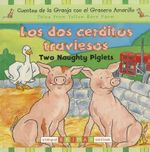 Los Dos Cerditos Traviesos/Two Naughty Piglets - Gill Davies