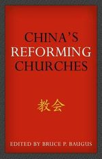 China's Reforming Churches