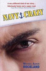 Navy Crazy - Michael Aaron Rockland