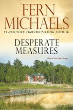 Desperate Measures - Fern Michaels
