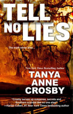 Tell No Lies - Tanya Anne Crosby