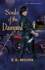 Souls of the Damned - E.S. Moore