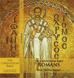 The Chrysostom Bible - Romans : A Commentary - Paul Nadim Tarazi