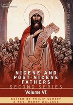 Nicene and Post-Nicene Fathers : Second Series, Volume VI Jerome: Letters and Select Works